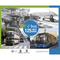 La Compañía del Tranvía - 125 años al servicio de San Sebastián