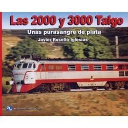 Las 2000 y 3000 Talgo. Unas purasangre de plata