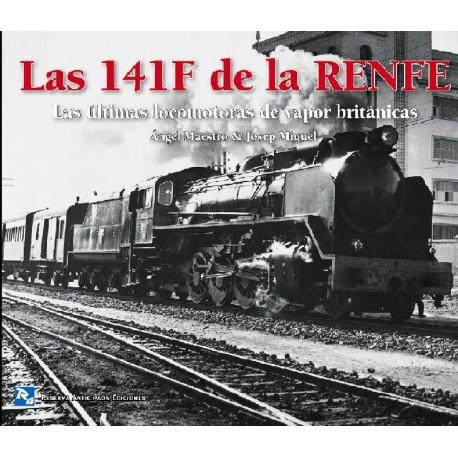 Las 141F de la RENFE. Las últimas británicas de vapor
