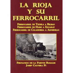 La Rioja y su Ferrocarril