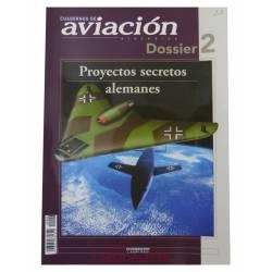 Cuadernos de Aviación: Dossier 2. Proyectos alemanes secretos