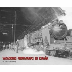 Vacaciones ferroviarias en España (D. Trevor Rowe)