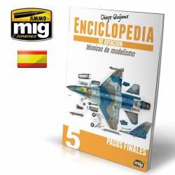 Enciclopedia modelismo de aviación. Vol.5: Pasos finales