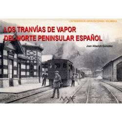 Los tranvías de vapor del norte peninsular