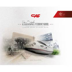 CAF: A century serving the Railway sector (1917-2017)