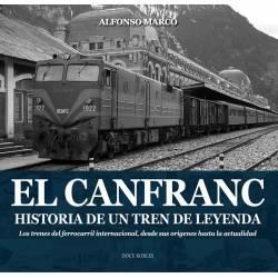 El Canfranc. Historia de un tren de Leyenda