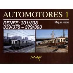 Automotores 1 - RENFE: 301/338 - 339/378 - 379/393