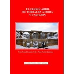 El Ferrocarril de Torralba a Soria y Castejón