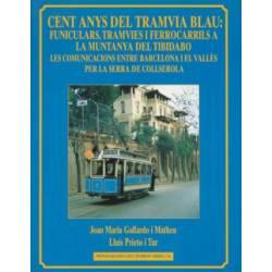 """Cien años del """"Tramvia Blau"""""""