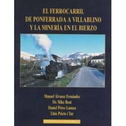 El F.C. de Ponferrada a Villablino y la minería en El Bierzo