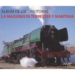 Álbum de locomotoras de la Maquinista Terrestre y Marítima