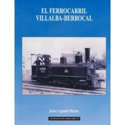 EL Ferrocarril Villalba - Berrocal
