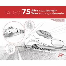TALGO. 75 años de Espíritu Innovador