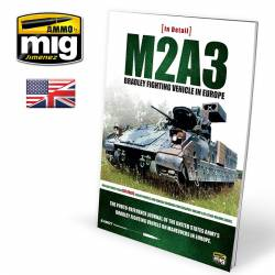 M2A3 Bradley fighting vehicle in Europe. Vol. 1