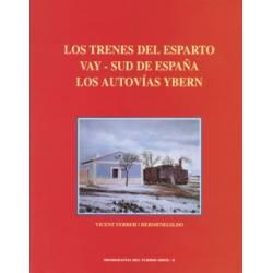 Los trenes del Esparto. Vay-Sud de España. Los autovías Ybern
