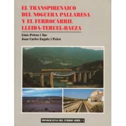 El Transpirenaico Noguera-Pallaresa y FC Lleida-Teruel-Baeza