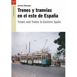 Trenes y tranvías en el este de España.