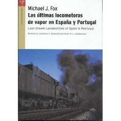 Últimas locomotoras de vapor en España y Portugal.