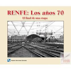 RENFE: Los años 70. El final de una etapa