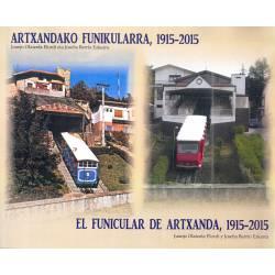 El Funicular de Artxanda, 1915-2015.