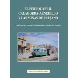 El ferrocarril Calahorra-Arnedillo y las minas de Préjano.
