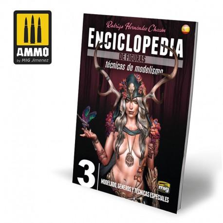 Enciclopedia de figuras. Vol. 3. Modelado, géneros y técnicas especiales.