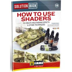 Cómo usar Shaders para crear efectos de envejecido y otras técnicas. Solution Book.