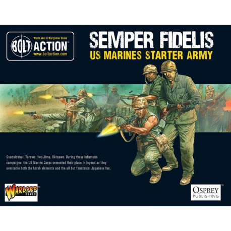 Semper Fidelis - US Marines. Bolt Action Starter Army.