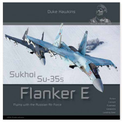 Sukhoi Su-35S Flanker E. HMH Publications.