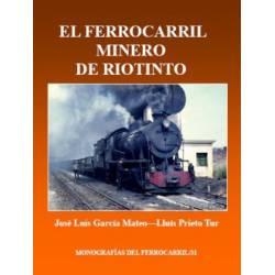 El ferrocarril minero de Rio Tinto