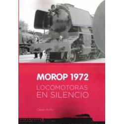 MOROP 1972. Locomotoras en silencio